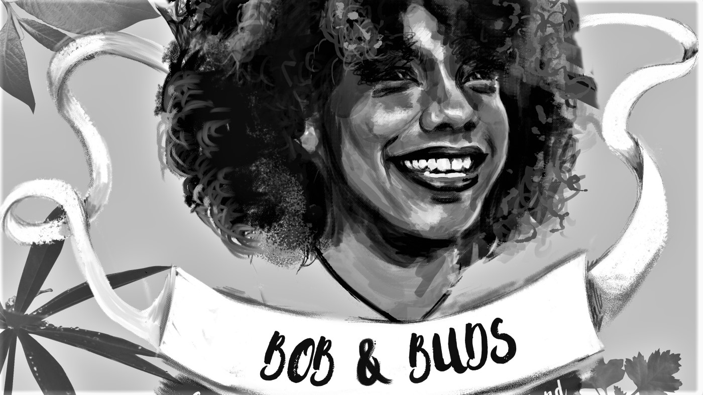"A greyscale drawing of a black woman's face, looking into middle-distance and smiling. Underneath her are the words ""bob and buds."""