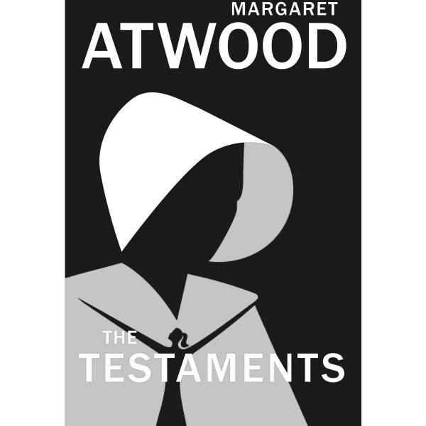 The front cover for Margaret Atwood's sequel to The Handmaid's Tale, The Testament. It features a silhouette of a woman wearing a cloak. The image is in greyscale.