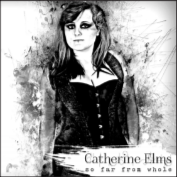 "Greyscale. A drawing of Catherine Elms, a white woman with long dark hair. The drawing is blurred at the sides. Text at the bottom reads ""Catherine Elms so far from whole."""