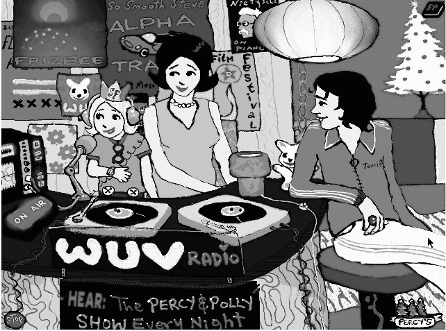 "Greyscale. Two people and a small girl at a radio station. There are lots of poster on the wall behind them. The girl is speaking into a microphone, and there is a sign that says ""WUV Radio"" in front of her. Another sign reads ""Hear: The Percy & Polly show every night."""