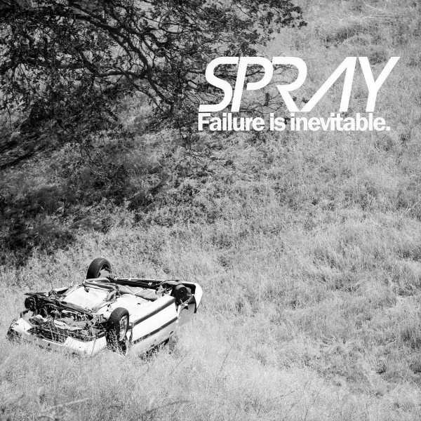"""Greyscale. The album cover for Spray's """"Failure is Inevitable"""" featuring a crashed car in a field next to a tree, with the album name in white."""