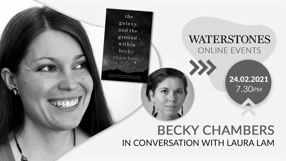 The Waterstones event cover for Becky Chambers in conversation with Laura Lam, featuring their faces, the book cover, and the date of 24/2/21 at 7:30pm.
